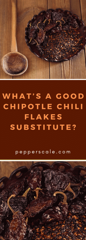 What's A Good Chipotle Chili Flakes Substitute